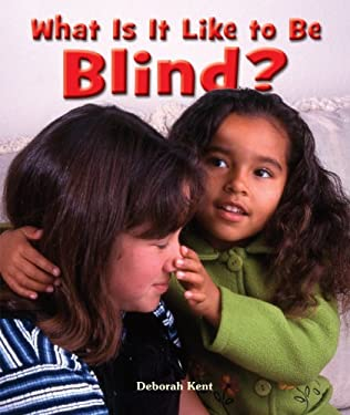 What Is It Like to Be Blind? 9780766037687