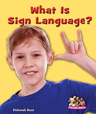 What Is Sign Language? 9780766037717