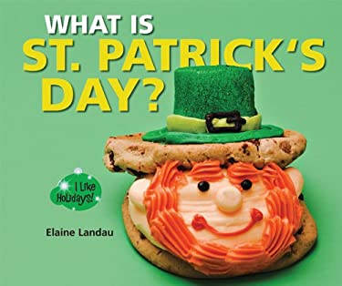What Is St. Patrick's Day? 9780766037045