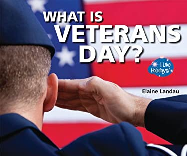 What Is Veterans Day? 9780766037052