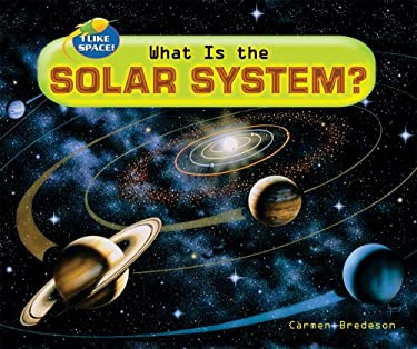What Is the Solar System? 9780766029446