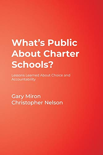 What's Public about Charter Schools?: Lessons Learned about Choice and Accountability 9780761945383