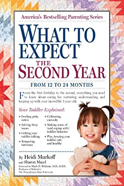 What to Expect the Second Year: From 12 to 24 Months 9780761152774