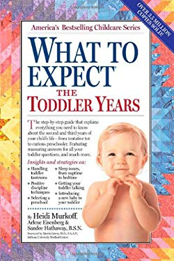 What to Expect the Toddler Years 9780761152149