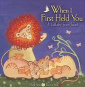 When I First Held You: A Lullaby from Israel 2886916