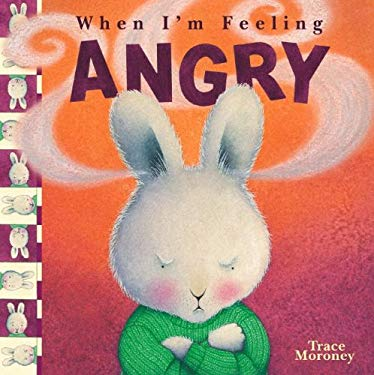 When I'm Feeling Angry 9780769644240