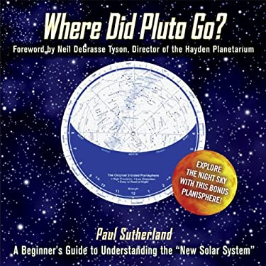 Where Did Pluto Go?: A Beginner's Guide to Understanding the