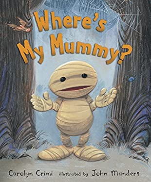 Where's My Mummy? 9780763643379
