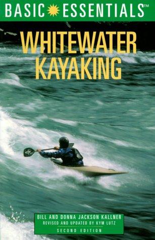 Whitewater Kayaking 9780762706662