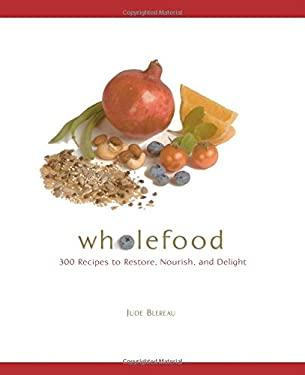 Wholefood 9780762430741