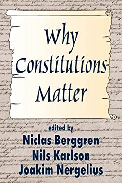 Why Constitutions Matter (Ppr) 9780765809247