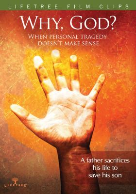 Why, God?: When Personal Tragedy Doesn't Make Sense 9780764481680