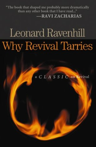 Why Revival Tarries: A Classic on Revival 9780764229053