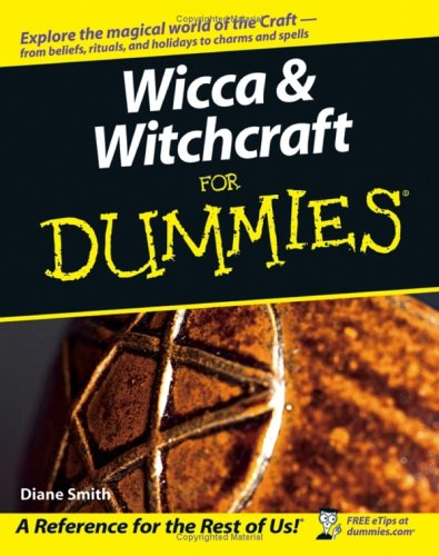 Wicca & Witchcraft for Dummies 9780764578342