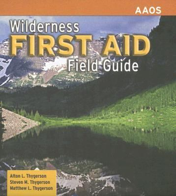 Wilderness First Aid Field Guide 9780763740320