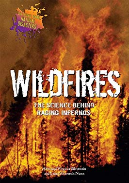 Wildfires: The Science Behind Raging Infernos 9780766029736