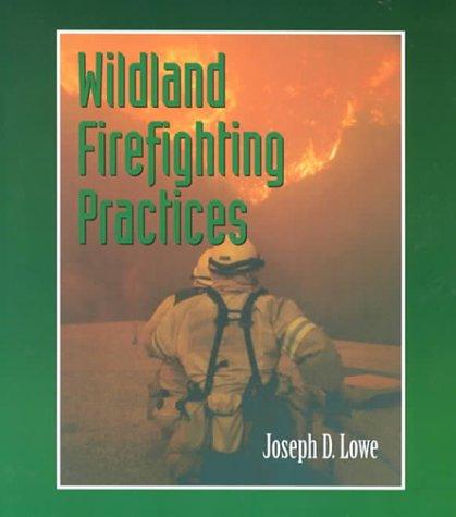 Wildland Firefighting Practices 9780766801479