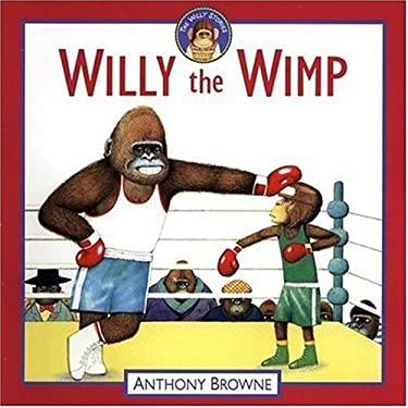 Willy the Wimp 9780763618438