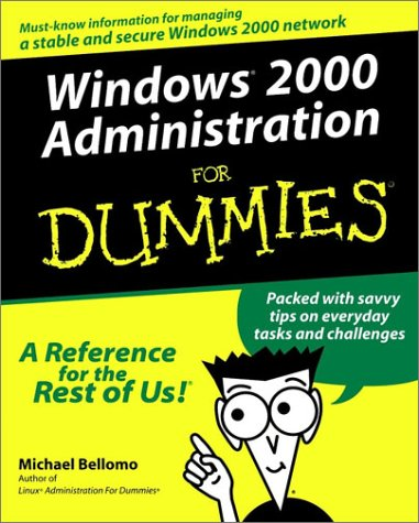 Windows 2000 Administration for Dummies 9780764506826