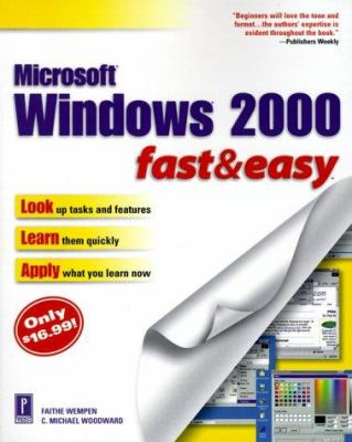 Windows 2000 Fast and Easy 9780761516651