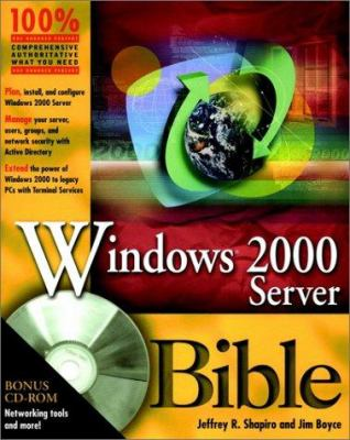 Windows 2000 Server Bible [With CDROM] 9780764546679