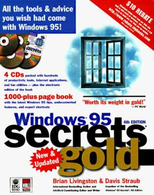 Windows 95 Secrets Internet Ed. Gold With 4 CDs 9780764530944