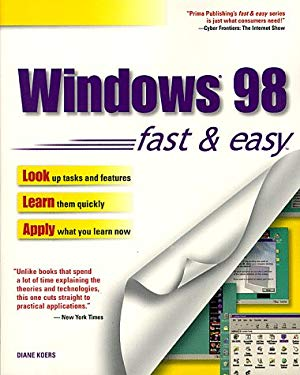 Windows 98 Fast and Easy 9780761510062