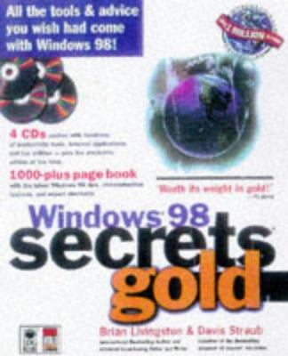 Windows 98 Secrets Gold [With (4) Contains Almost 2 Gigabytes of Demos, Freeware] 9780764532078