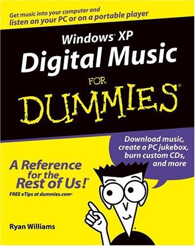 Windows XP Digital Music for Dummies 9780764575990