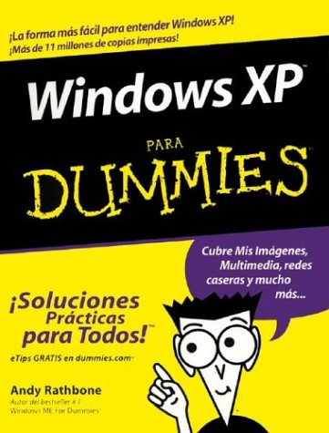 Windows XP Para Dummies = Windows XP for Dummies 9780764540974