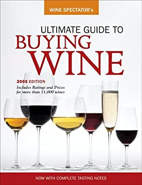 Wine Spectator's Ultimate Buying Guide: 8th Edition 9780762419777