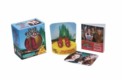 The Wizard of Oz Click-And-Wish Kit [With Sticker(s) and Plastic Ruby Slippers with Yellow Brick Road] 9780762440818
