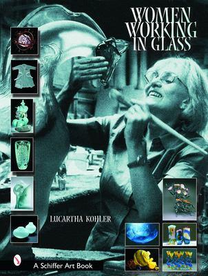 Women Working in Glass 9780764318078