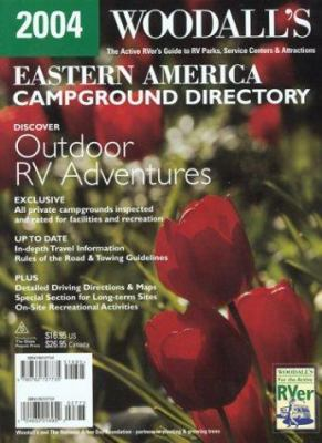 Woodall's Eastern America Campground Directory 9780762727735
