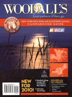 Woodall's New York/New England & Eastern Canada Campground Guide 9780762754779