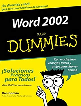 Word 2002 Para Dummies = Word 2002 for Dummies 9780764541001