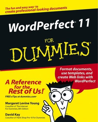 WordPerfect 11 for Dummies 9780764543524
