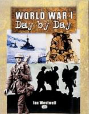 World War I Day by Day 9780760309384