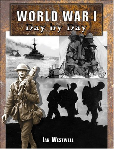 World War I Day by Day 9780760319376