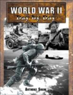 World War II Day by Day 9780760319383