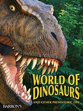 World of Dinosaurs: And Other Prehistoric Life 2934664