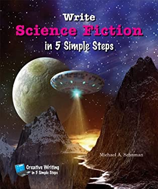Write Science Fiction in 5 Simple Steps 9780766038448