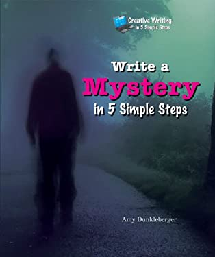 Write a Mystery in 5 Simple Steps 9780766038356
