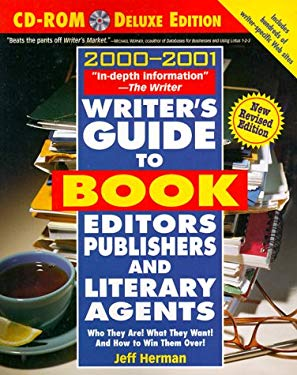 Writer's Guide to Book Editors, Publishers, and Literary Agents, 00-01: Who They Are! What They Want! and How to Win Them Over! [With CD (Audio)] 9780761519621
