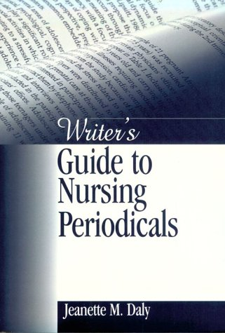 Writer's Guide to Nursing Periodicals 9780761914921