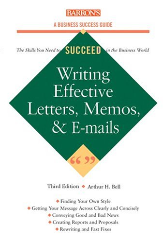 Writing Effective Letters, Memos, and E-mail 9780764124532