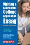 Writing a Successful College Application Essay 9780764136375