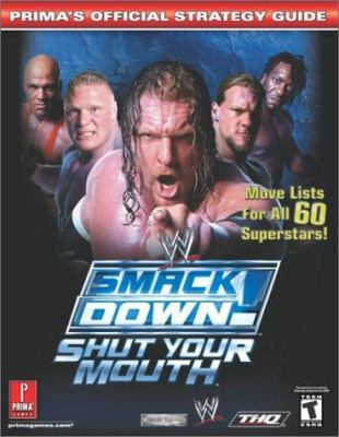 Wwe Smackdown! Shut Your Mouth: Prima's Official Strategy Guide 9780761540373