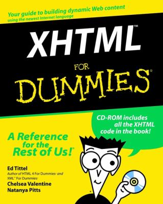 XHTML for Dummies [With CDROM] 9780764507519