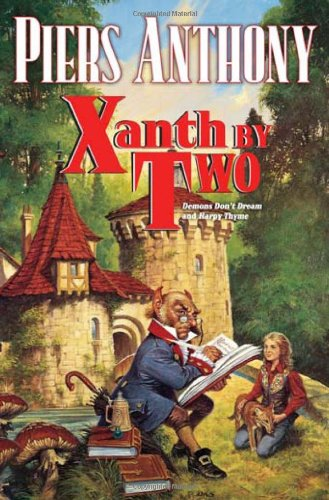 Xanth by Two: Demons Don't Dream and Harpy Thyme 9780765324153